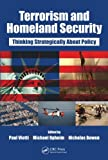 img - for Terrorism and Homeland Security: Thinking Strategically About Policy book / textbook / text book