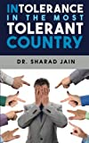 img - for Intolerance in the Most Tolerant Country book / textbook / text book