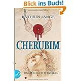 Cherubim: Historischer Roman (Engelmörder-Trilogie)