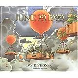 June 29, 1999 ~ David Wiesner