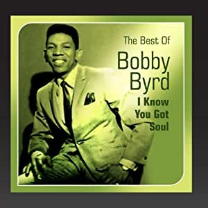 I Know You Got Soul (Best Of)