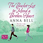 The Bucket List to Mend a Broken Heart | Anna Bell