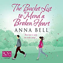 The Bucket List to Mend a Broken Heart Audiobook by Anna Bell Narrated by Penny Andrews