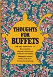 Thoughts for Buffets: the companion volume to Thoughts For Food