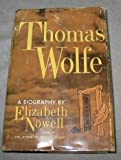Thomas Wolfe: A Biography