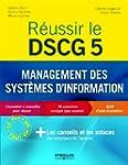 R�ussir le DSCG 5 - Management des sy...