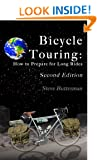 Bicycle Touring: How to Prepare for Long Rides