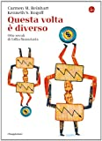 img - for Questa volta   diverso (La cultura) (Italian Edition) book / textbook / text book