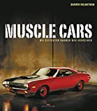Muscle Cars - Die fettesten Karren der Sechziger