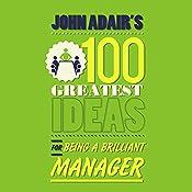 John Adair's 100 Greatest Ideas for Being a Brilliant Manager | John Adair