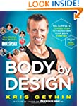 Body By Design: The Complete 12-Week...