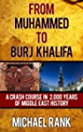 From Muhammed to Burj Khalifa: A Cras...