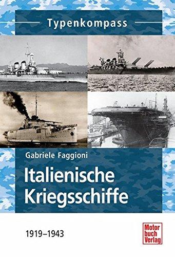 Italienische-Kriegsschiffe-1919-1943-Typenkompass