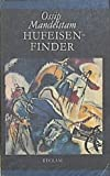Hufeisenfinder: Russisch und Deutsch (Belletristik) (German Edition) (3379001600) by Mandelshtam, Osip