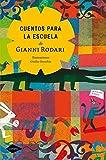 Cuentos Para La Escuela De Gianni Rodari (Cometa +8)