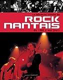 echange, troc Laurent Charliot - La fabuleuse histoire du rock nantais de 1960 à nos jours