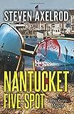 Nantucket Five-spot: A Henry Kennis