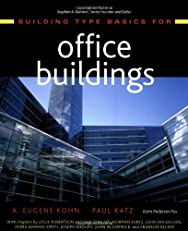 Building Type Basics for Office Buildings (Building Type Basics (Wiley))