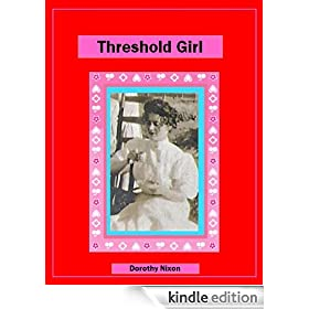 Threshold Girl: A College Girl in 1910 (School Marms and Suffragettes)