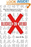 Blocked on Weibo: What Gets Suppresse...