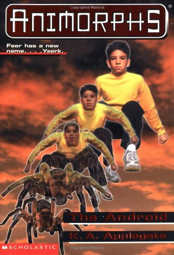 The Android (Animorphs, No. 10)