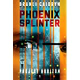 Phoenix Splinter