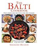 img - for The Balti Cookbook: Fast, Simple And Delicious Stir-Fry Curries book / textbook / text book