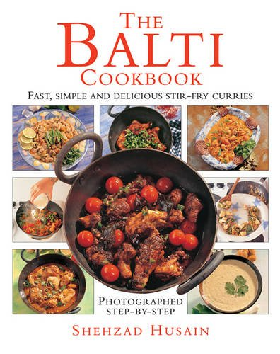 The Balti Cookbook: Fast, Simple And Delicious Stir-Fry Curries (Balti Cooking compare prices)