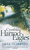 Cynthia Harrod-Eagles Dear Departed (Bill Slider Mysteries)