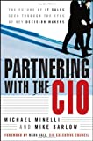 img - for Partnering With the CIO: The Future of IT Sales Seen Through the Eyes of Key Decision Makers book / textbook / text book