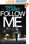 Follow Me: A chilling, thrilling, add...