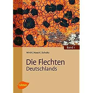 Die Flechten Deutschlands: Band 1 und 2