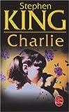 echange, troc Stephen King - Charlie