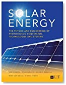 Solar Energy: The Physics and Engineering of Photovoltaic Conversion, Technologies and Systems by Arno Smets (2016-02-04)
