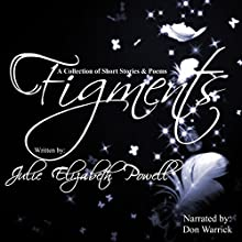 Figments (       UNABRIDGED) by Julie Elizabeth Powell Narrated by Don Warrick