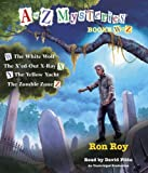 A to Z Mysteries: Books W-Z: The White Wolf; The Xed-Out X-Ray; The Yellow Yacht; The Zombie Zone