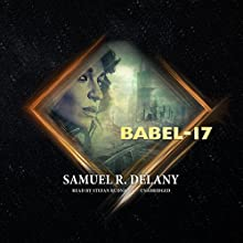 Babel-17 (       UNABRIDGED) by Samuel R. Delany Narrated by Stefan Rudnicki