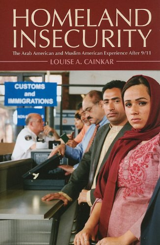 Homeland Insecurity: The Arab American and Muslim...