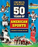img - for 50 Years of American Sports (World Almanac) book / textbook / text book