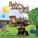 img - for Behr the Junky Yard Dog book / textbook / text book