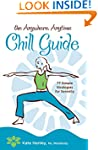 The Anywhere, Anytime Chill Guide: 77...