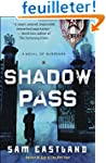 Shadow Pass