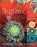 img - for Drug Use and Abuse (PSY 275 Alcohol Use and Misuse) book / textbook / text book