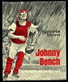img - for Sports hero Johnny Bench, book / textbook / text book