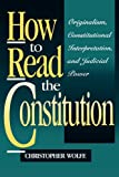 img - for How to Read the Constitution book / textbook / text book