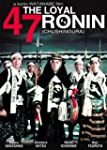 The Loyal 47 Ronin (AKA Chushi