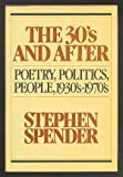 The Thirties and After: Poetry, Politics, People, 1933s-1970s