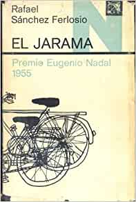 JARAMA RAFAEL SANCHEZ EL FERLOSIO PDF