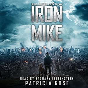 Iron Mike - Patricia Rose