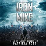 Iron Mike | Patricia Rose